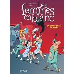 BD LES FEMMES EN BLANC, TOME 22 DELIVREZ-NOUS DU MALE