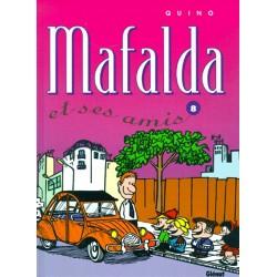 BD MAFALDA, TOME 8 MAFALDA ET SES AMIS