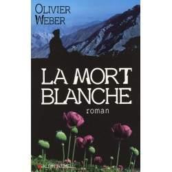 LIVRE LA MORT BLANCHE - OLIVIER WEBER