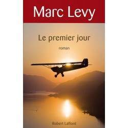 LIVRE LE PREMIER JOUR - MARC LEVY
