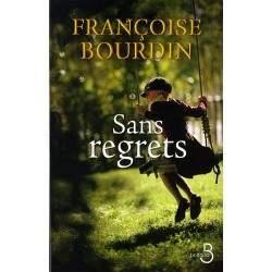 LIVRE SANS REGRETS - FRANCOISE BOURDIN