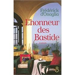 LIVRE L HONNEUR DES BASTIDE D ONAGLIA FREDERICK