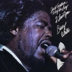 CD BARRY WHITE JUST ANOTHER WAY TO SAY I LOVE YOU