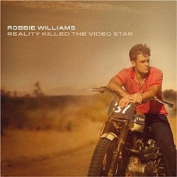 CD ROBBIE WILLIAMS REALITY KILLED THE VIDEO STAR