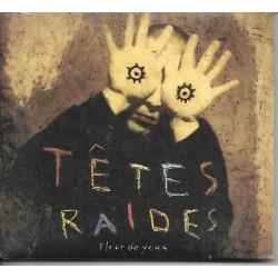 CD FLEUR DES YEUX TETES RAIDES